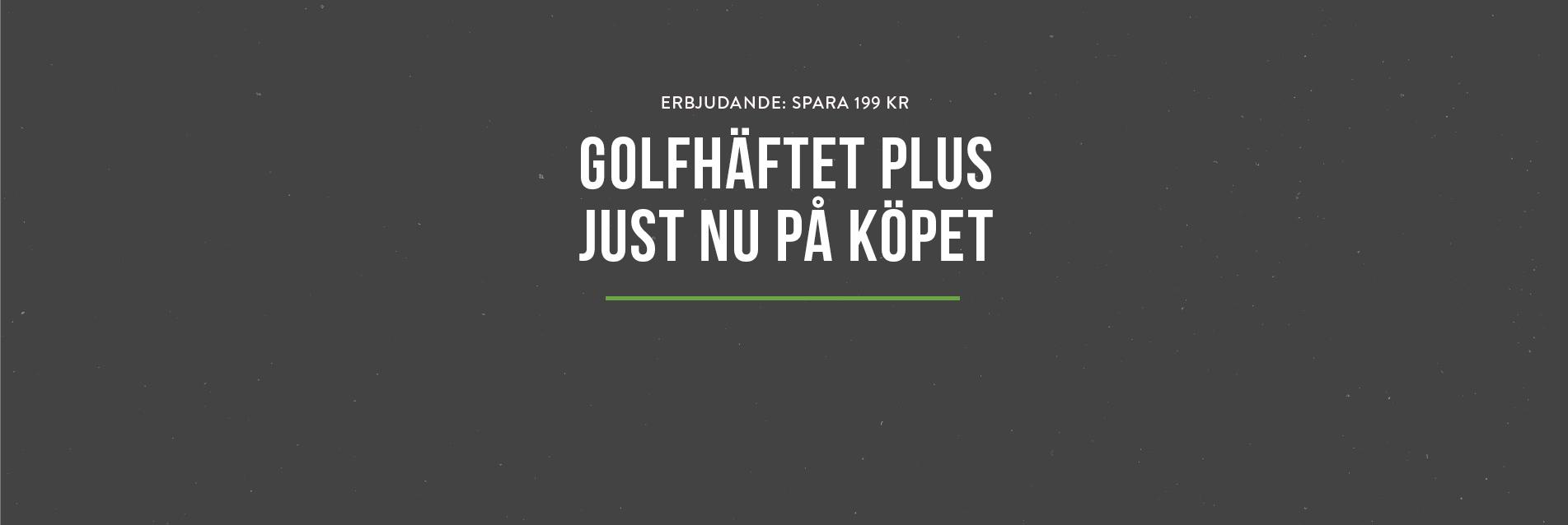 Golfhäftet Plus just nu på köpet vid köp av Golfhäftet 2021