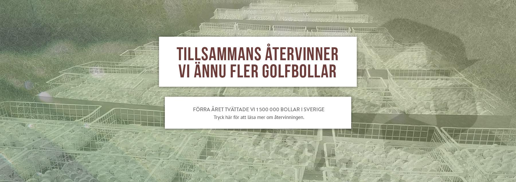 Vi återvinner golfbollar i Sverige