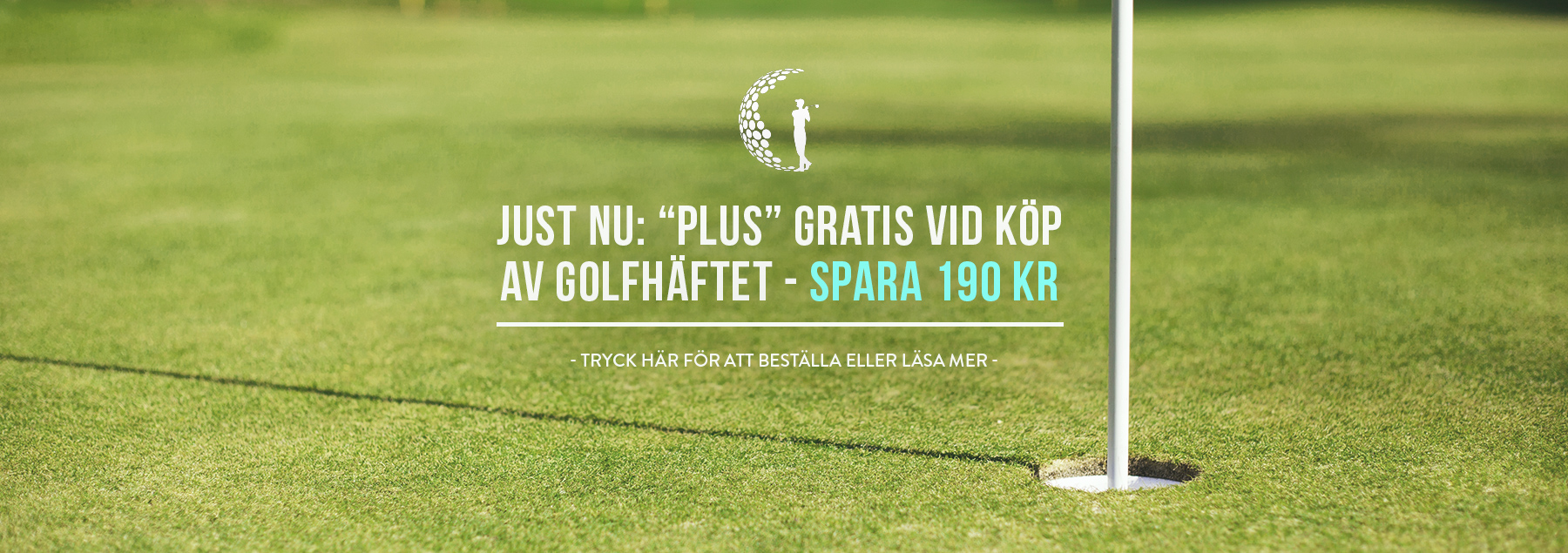 Golfhäftet Plus till riktigt bra pris!